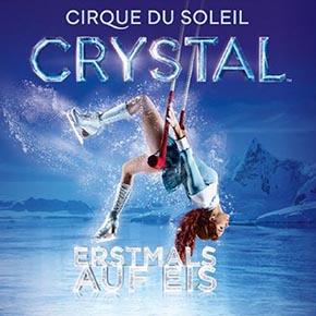 Cirque du Soleil - CRYSTAL kommt in die König-Pilsener-ARENA nach Oberhausen!