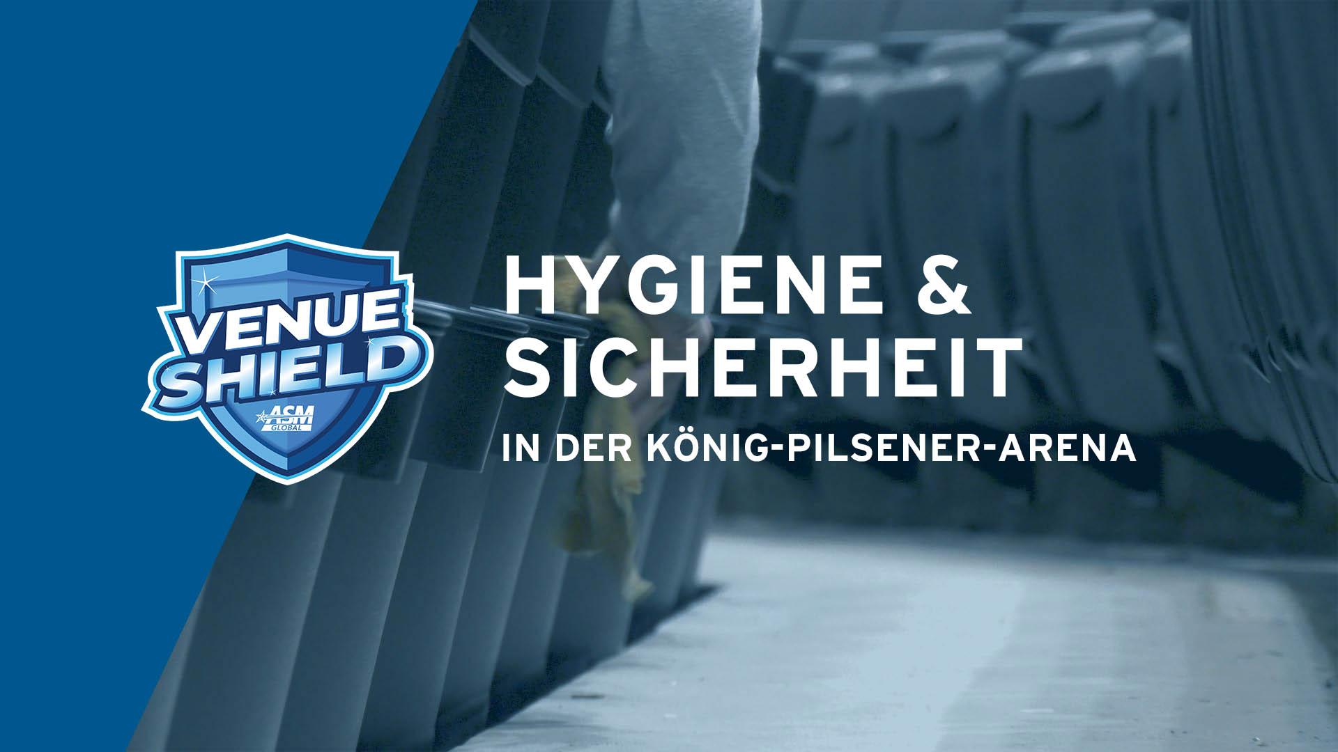 VenueShield - Das neue Hygine-Programm der König-Pilsener-ARENA